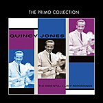 Quincy Jones The Essential Early Recordings
