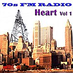 Heart 70s Fm Radio: Heart, Vol 1