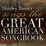 Shirley Bassey Sings The Great American Songbook