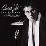 Charlie Zaa Sentimientos 15 Aniversario