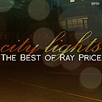 Ray Price City Lights - The Best Of Ray Price