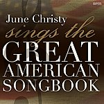 June Christy Sings The Great American Songbook
