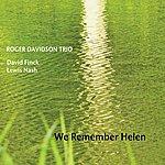 Roger Davidson Trio We Remember Helen