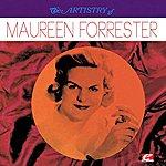 Maureen Forrester The Artistry Of Maureen Forrester (Digitally Remastered)