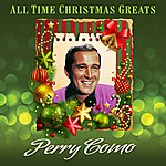 Perry Como All Time Christmas Greats + Bonus Tracks