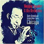 Muggsy Spanier Rare Broadcast From Blue Note, Chicago