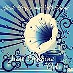 Jack Payne Just Imagine - Jack Payne And His Band, Vol. 1