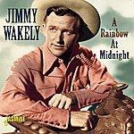 Jimmy Wakely A Rainbow At Midnight