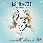 Latvian Philharmonic Chamber Orchestra J.S. Bach: Canata, Bwv 191 (Digitally Remastered)