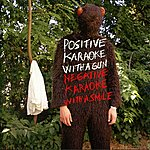 Experience Positive Karaoke With A Gun Negative Karaoke With A Smile
