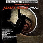 Hollywood Symphony Orchestra The Music Of James Bond 007..........