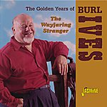 Burl Ives The Wayfaring Stranger - The Golden Years