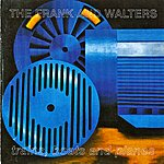 The Frank & Walters Trains, Boats And Planes (Remastered)