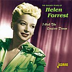Helen Forrest The Golden Years Of- I Had The Craziest Dream