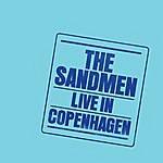 The Sandmen Live In Copenhagen