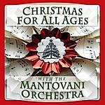 Mantovani Christmas For All Ages - With The Mantovani Orchestra