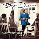 Bryan Duncan Conversations