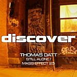 Thomas Datt Still Alone / Mass Effect 2.5