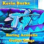 Kevin Burke Boring Acoustic Guitar Songs