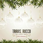 Travis Rocco Till It's Christmas