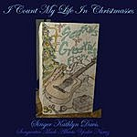 Kathlyn Davis I Count My Life In Christmasses (Feat. Mark Alberto Yoder Nunez)