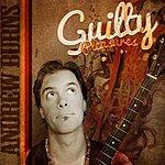 Andrew Burns Guilty Pleasures