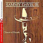 Sammy Davis, Jr. Closest Of Friends (Remastered)