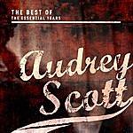 Audrey Scott Best Of The Essential Years: Audrey Scott