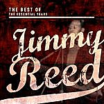 Jimmy Reed Best Of The Essential Years: Jimmy Reed
