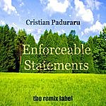 Cristian Paduraru Enforceable Statements (Progressive Ambient Mix)
