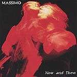 Massimo Now And Then