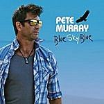 Pete Murray Blue Sky Blue