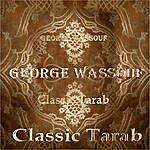 George Wassouf Classic Tarab Of George Wassouf