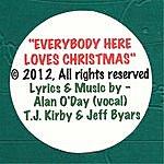 Alan O'Day Everybody Here Loves Christmas