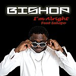 Bishop I'm Alright (Feat. Iakopo) - Single