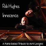 Rob Hughes Innocence