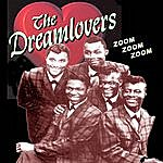 The Dreamlovers Zoom, Zoom, Zoom
