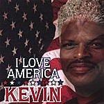 Kevin I Love America