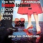 Ernesto Lecuona Play For Dancing