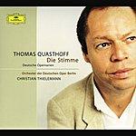 Thomas Quasthoff Die Stimme: Deutsche Opernarien
