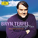 Bryn Terfel Scarborough Fair - Songs From The British Isles