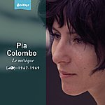 Pia Colombo Heritage - Le Métèque - Disc'az (1967-1969)
