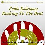 Pablo Rodriguez Rocking To The Beat