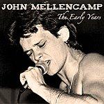 John Mellencamp The Early Years