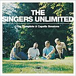 The Singers Unlimited The Complete A Capella Sessions