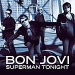 Bon Jovi Superman Tonight