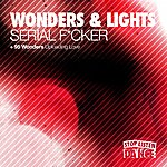 The Wonders Serial F*cker / Uploading Love