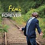 Femi Forever
