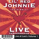 Lil Red Johnnie Live At Lee's Volume 1