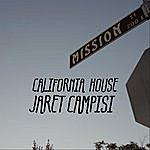 Jaret Campisi California House